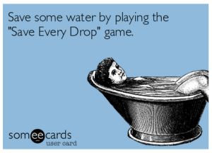 Save Every Drop of Water